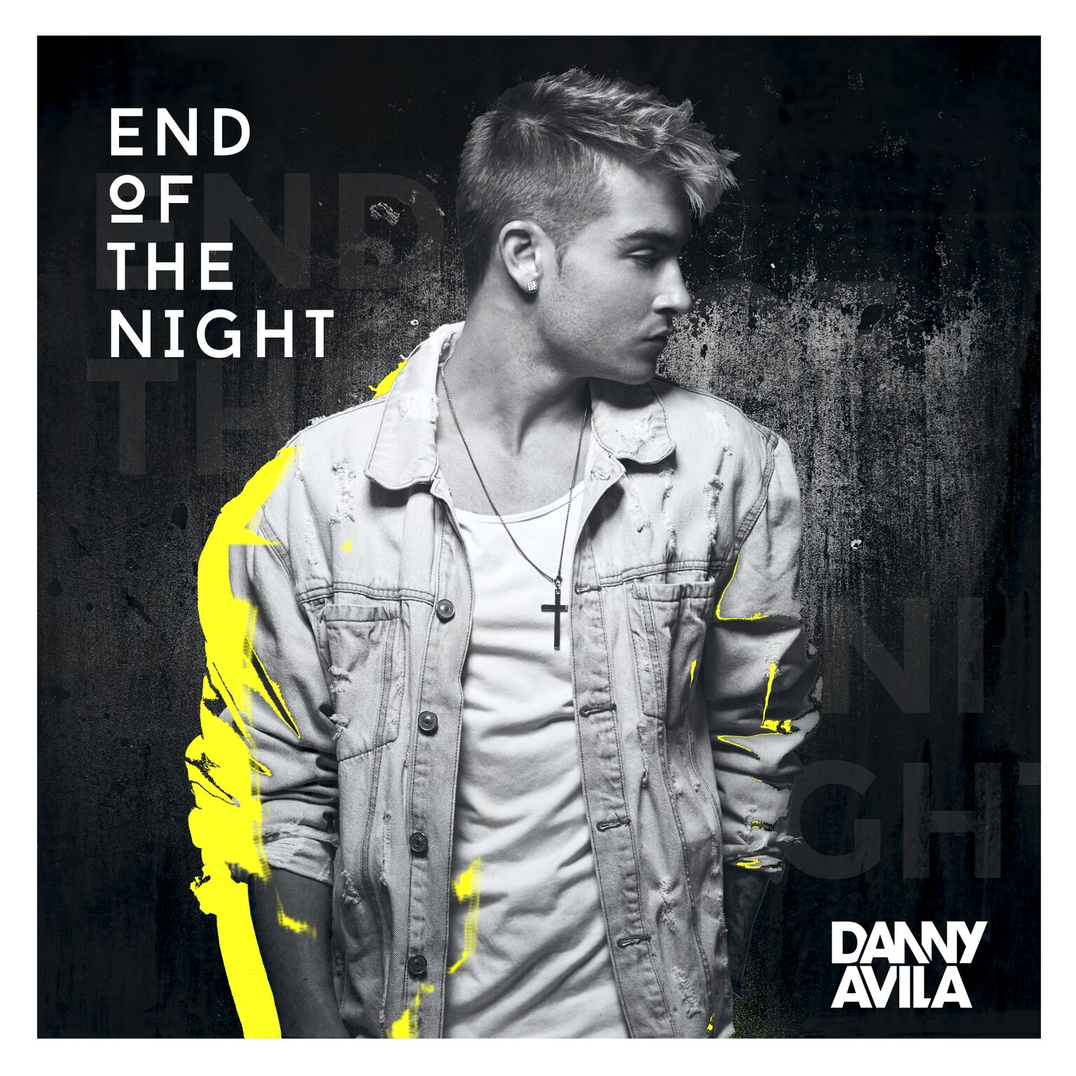 DANNY-AVILA-END-OF-THE-NIGHT